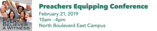 Preachers Equipping Conference - February 21, 2019
