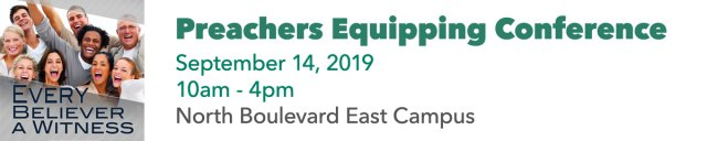Preachers Equipping Conference - September 14, 2019
