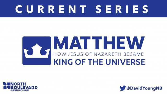 Matthew: How Jesus of Nazareth Became King of the Universe