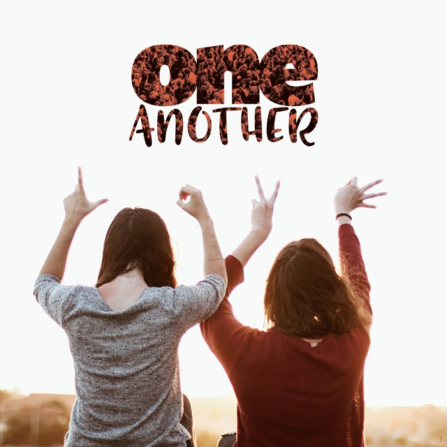 One Another: Week 1 - Love One Another