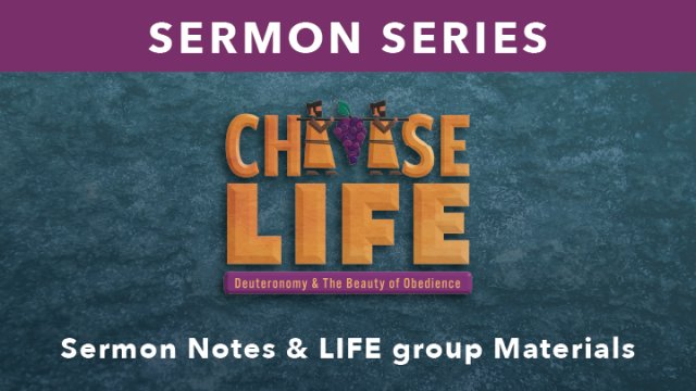 Choose Life: Deuteronomy & The Beauty of Obedience