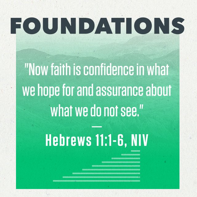Foundations - Part 2: Faith