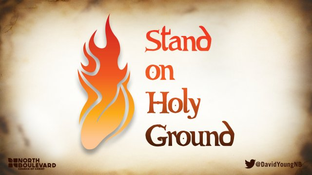 Stand On Holy Ground